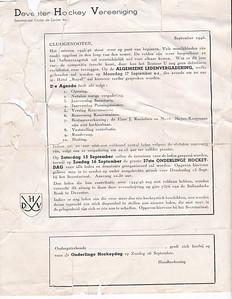 194509 Onderschrift: zie foto  Opmerking: een oproep voor een ALV op 17 september 1945 en verzoek tot aanmelding Onderlinge Hockeydag 16 september 1945. Tevens een verzoek sticks beschikbaar te stellen aan nieuwe leden.   Archief DHV