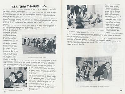 19660411 Onderschrift: zie foto Opmerking: Sembet-toernooi Tweede Paasdag 11 april 1966   Clubnieuws 27 (1965-1966) 4, p. 18 en 19  Fotograaf: onbekend  Formaat: nvt    Afdruk zw