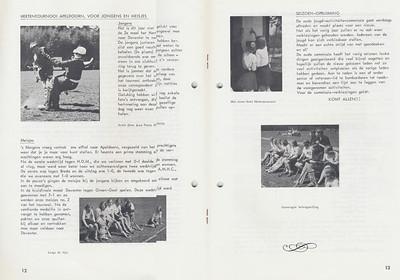 19670430 Onderschrift: zie foto  Opmerking: Hertentoernooi was op zondag 30 april 1967. Zie De Telescoop nr. 34. Er ging een jongens- en een meisjeselftal heen.  Op 1 mei 1967 was er het Hertentoernooi voor junioren.   Volgens de opstellingen in genoemde Telescoop ging J.P. Dubois niet mee.   Clubnieuws 28 (1967) 3, augustus p 12 en 13  Fotograaf: Jean Pierre Dubois  Formaat: nvt  Afdruk zw