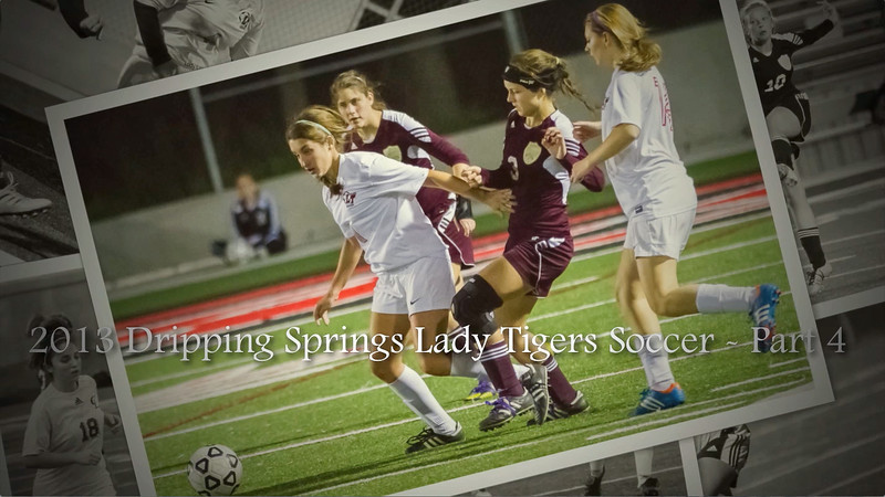 "2013 Dripping Springs Lady Tigers Soccer - Part 4<br /> Song #1 (Morgan) - ""Radioactive"" by Imagine Dragons<br /> Song #2 (Aimee) - ""I Won't Give Up"" by Jason Mraz<br /> Song #3 (Kelly & Kaitlyn) - ""Can't Hold Us"" by Macklemore & Ryan (featuring Ray Dalton)<br /> Song #4 (Kelly) - ""Crickets"" by Drop City Yacht Club (featuring Jeremih)"