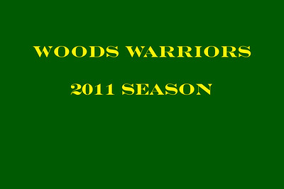 Woods Warriors 2011 Season Folder One