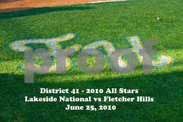 District 41 All Stars - 9 & 10 - Lakeside National vs Fletcher Hills. Lakeside wins 4-0 at Fletcher Hills Little League Park on June 25, 2010.