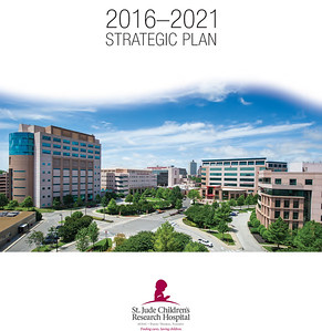 St. Jude Children's Research Hospital Strategic Plan, 2016-2021