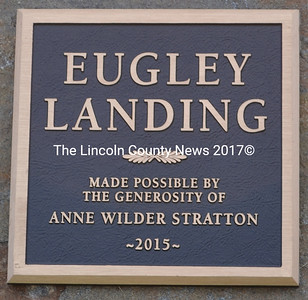 """The plaque reads """"Eugley Landing"""" and below """"made possible by the generosity of Anne Wilder Stratton"""" with the year. (J.W. Oliver photo)"""