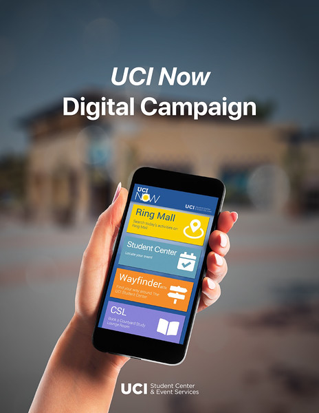 First Place: UCI Now Digital Campaign