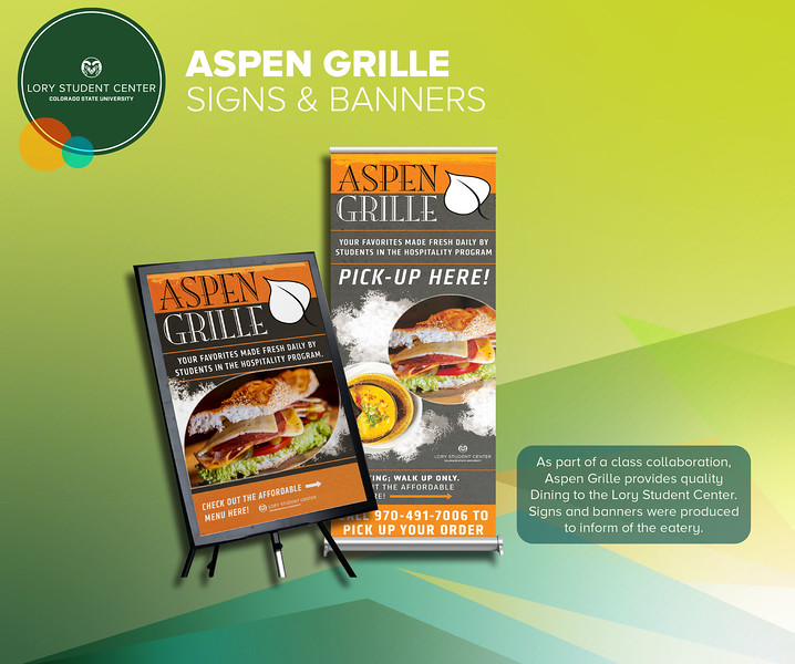 Third: Aspen Grille Signage; Colorado State University
