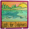 PLQ001 - Look For Dolphins_2598579042_o