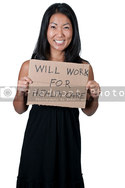 A beautiful Asian woman holding a sign that says will work for healthcare