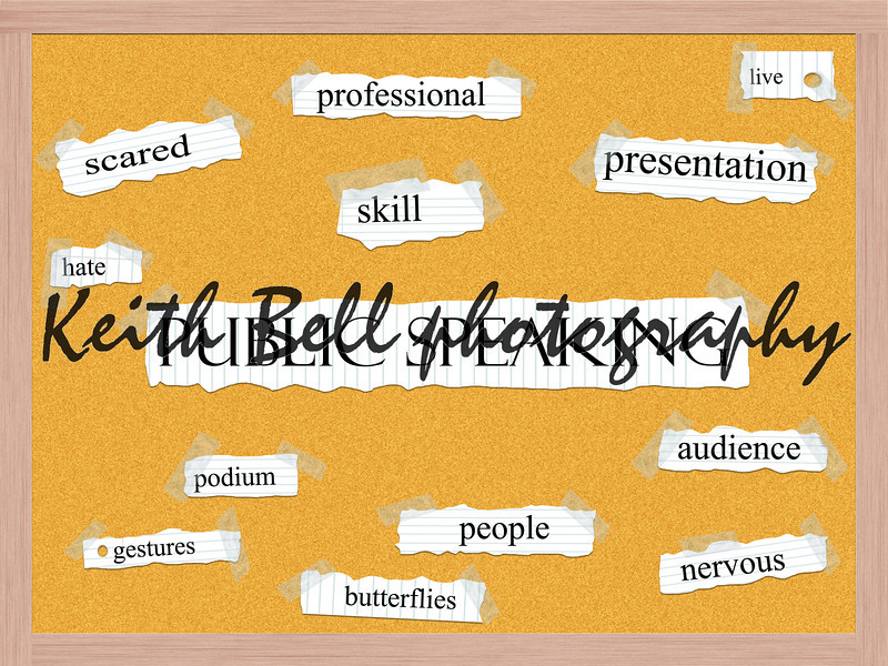 Public Speaking Corkboard Word Concept with great terms such as scared, skill, live, podium and more.