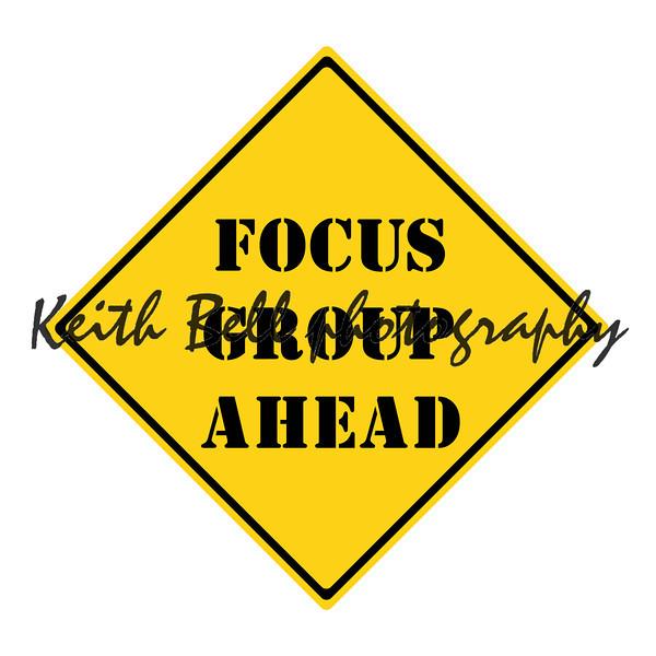 Focus Group Ahead Sign