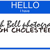 Hello I have High Cholesterol