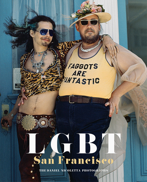 LGBT San Francisco The Daniel Nicoletta Photographs (book cover), Harmodius and Hoti at the Castro Street Fair, August 1975