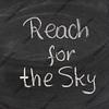 reach for the sky phrase on blackboard