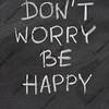don't worry be happy phrase on blackboard