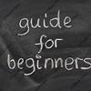guide for beginners title on a blackboard