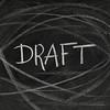 draft headline on blackboard
