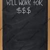 will work for dollars message on blackboard