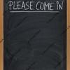 please come in - blackboard sign
