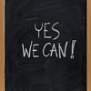 Yes we can - motivational slogan on blackboard