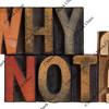 Why not? Vintage letterpress wood type