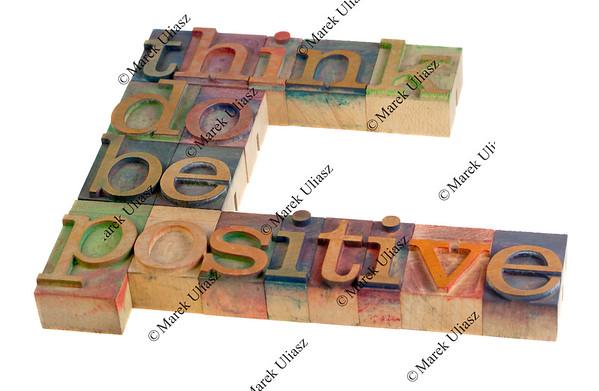 think, do, be positive - motivation
