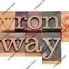 wrong way in letterpress type
