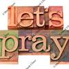 let us pray in letterpress type