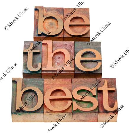 be the best - slogan in letterpress type