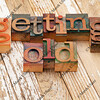 getting old