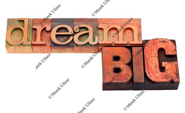 dream big  phrase in letterpress type