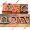 live now phrase in letterpress type