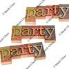 party - word in letterpress type