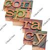 conspiracy word in letterpress type