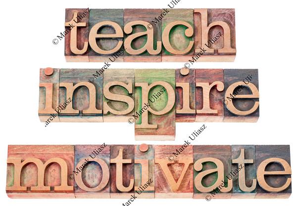 teach, inspire, motivate