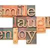 smile, laugh, enjoy