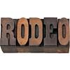 rodeo word in letterpress wood type