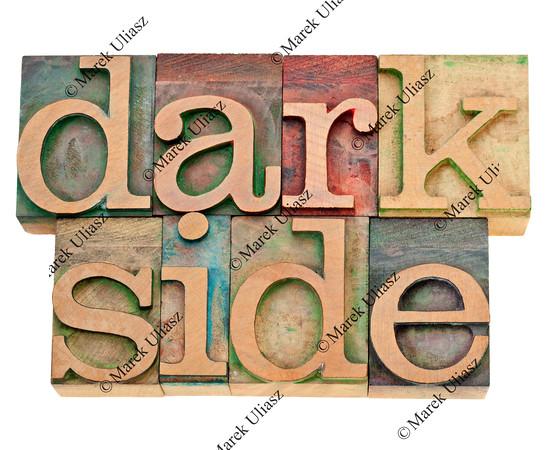 dark side in letterpress type