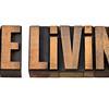 die living advice in wood type