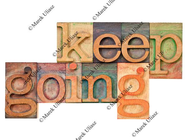 keep going - motivation  concept