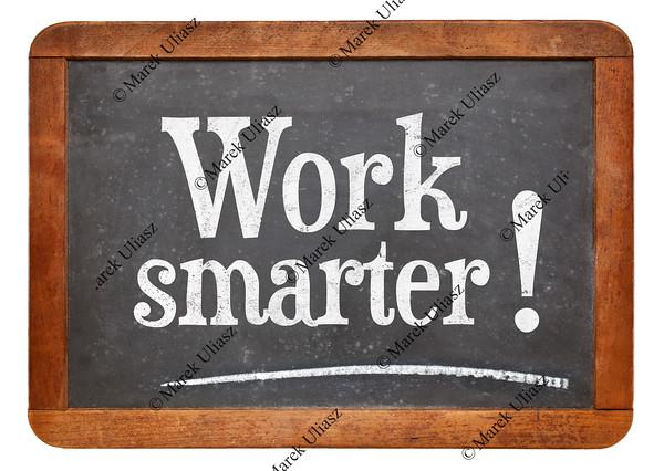 work smarter advice