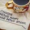 Choose being happy reminder on napkin
