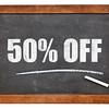 fifty percent off blackboard sign