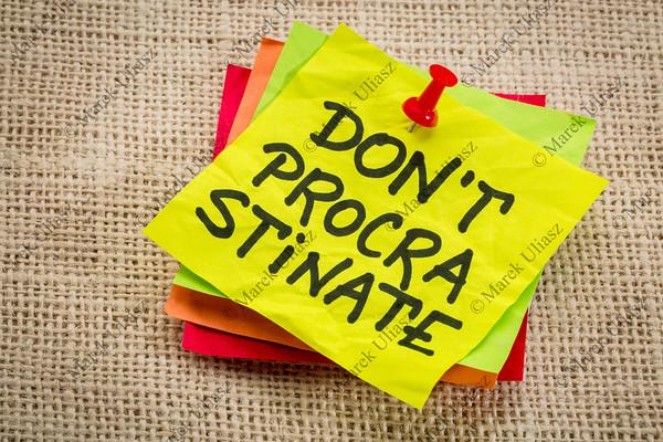 do not procrastinate reminder note