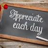 Appreciate each day on blackboard