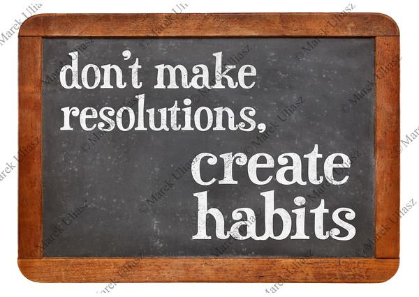 Do not make resolutions