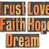 trust, love, faith, hope and dream