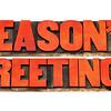 season greetings in letterpress wood  type
