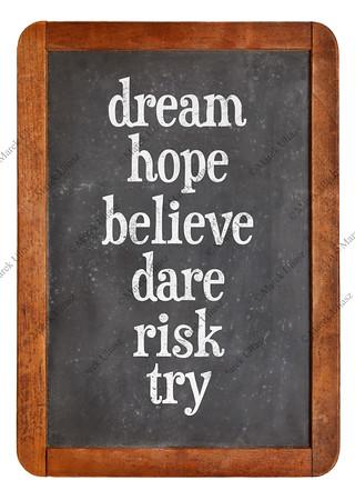 dream, hope, believe, dare, risk try on balckboard