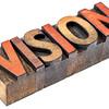 vision word in vintage wood type