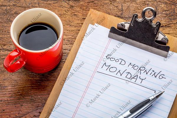 Good morning, Monday on clipboard